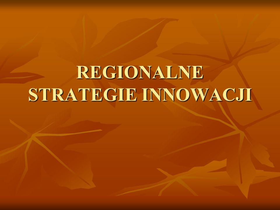 W Polsce jednym z działań, które mają na celu zwiększenie innowacyjności jest opracowanie i wdrożenie regionalnych strategii innowacji (RSI)