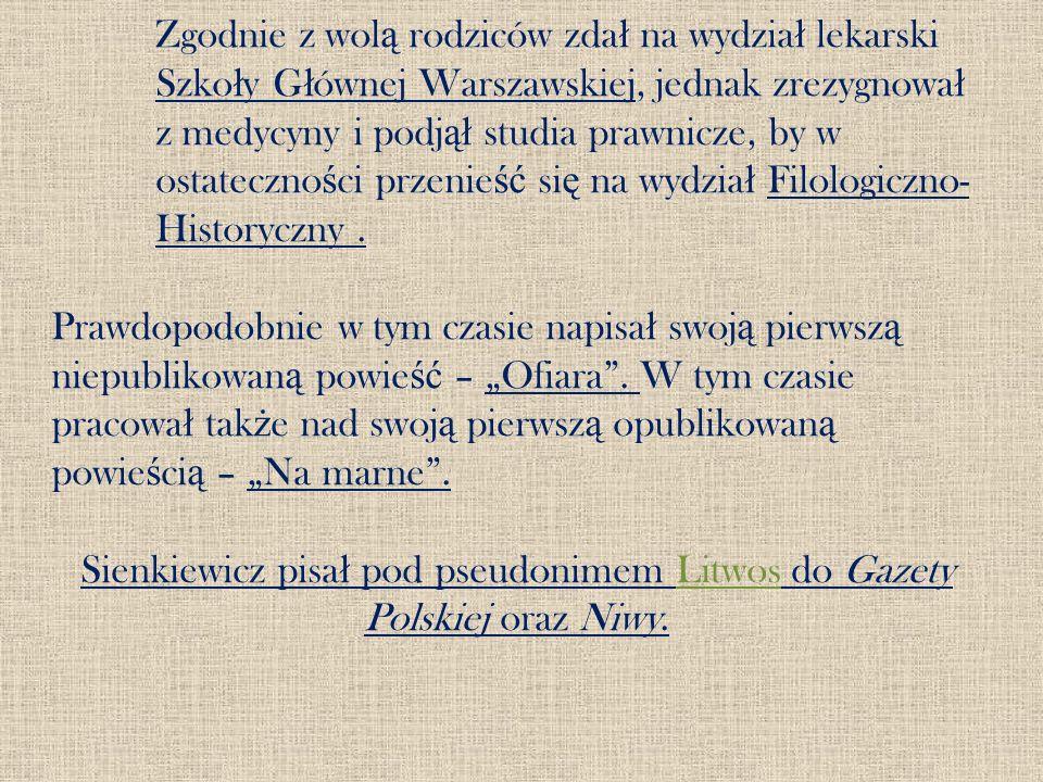 Zgodnie z wol ą rodziców zda ł na wydzia ł lekarski Szko ł y G ł ównej Warszawskiej, jednak zrezygnowa ł z medycyny i podj ął studia prawnicze, by w o