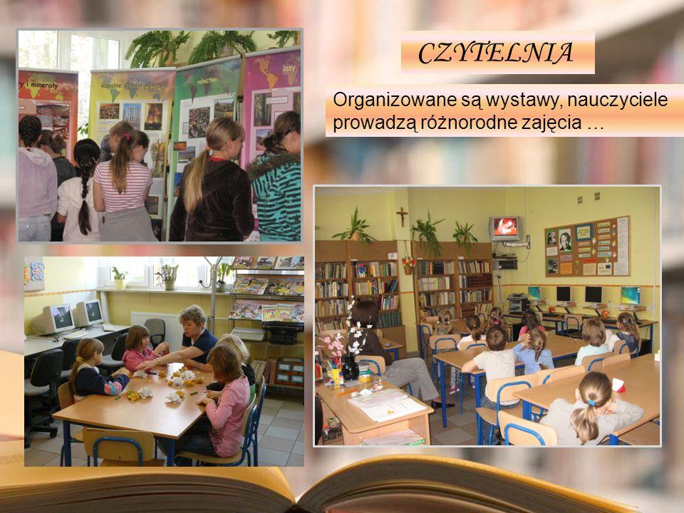 Organizowane są wystawy, nauczyciele prowadzą różnorodne zajęcia … CZYTELNIA