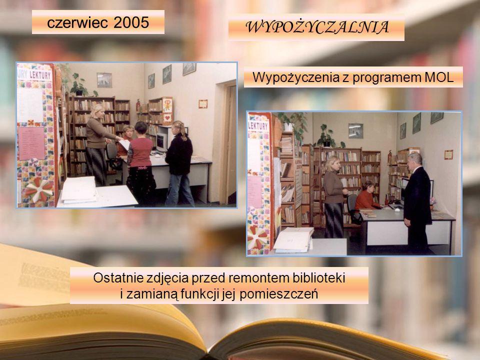 WYPOŻYCZALNIA Wypożyczenia z programem MOL Ostatnie zdjęcia przed remontem biblioteki i zamianą funkcji jej pomieszczeń czerwiec 2005