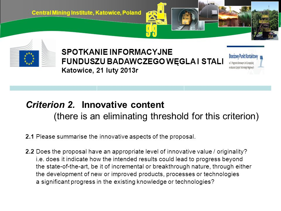 Central Mining Institute, Katowice, Poland 2.3 Does the proposal clearly describe its innovative aspects .