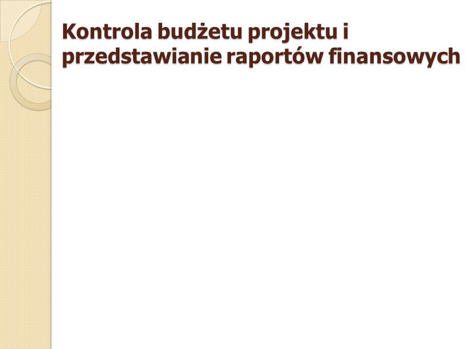 Kontrola budżetu projektu i przedstawianie raportów finansowych
