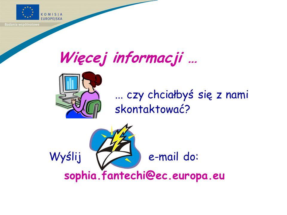 Więcej informacji …...czy chciałbyś się z nami skontaktować.