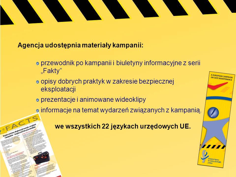 Agencja udostępnia materiały kampanii: przewodnik po kampanii i biuletyny informacyjne z serii Fakty opisy dobrych praktyk w zakresie bezpiecznej eksp