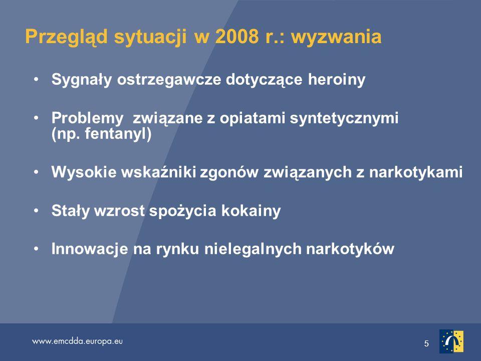 16 Problemy związane z opiatami syntetycznymi Informacje o wzrastającym problemie spowodowanym dostępnością 3-metylofentanylu Fentanyl jest znacznie silniejszy od heroiny Ponad 70 zgonów związanych z fentanylem w Estonii (2006) Metadon pojawia się w raportach toksykologicznych dotyczących niektórych zgonów w Europie