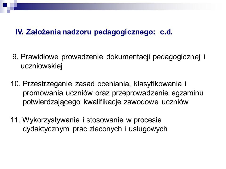 9.Prawidłowe prowadzenie dokumentacji pedagogicznej i uczniowskiej 10.