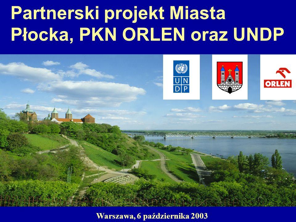 Partnerski projekt Miasta Płocka, PKN ORLEN oraz UNDP Warszawa, 6 października 2003