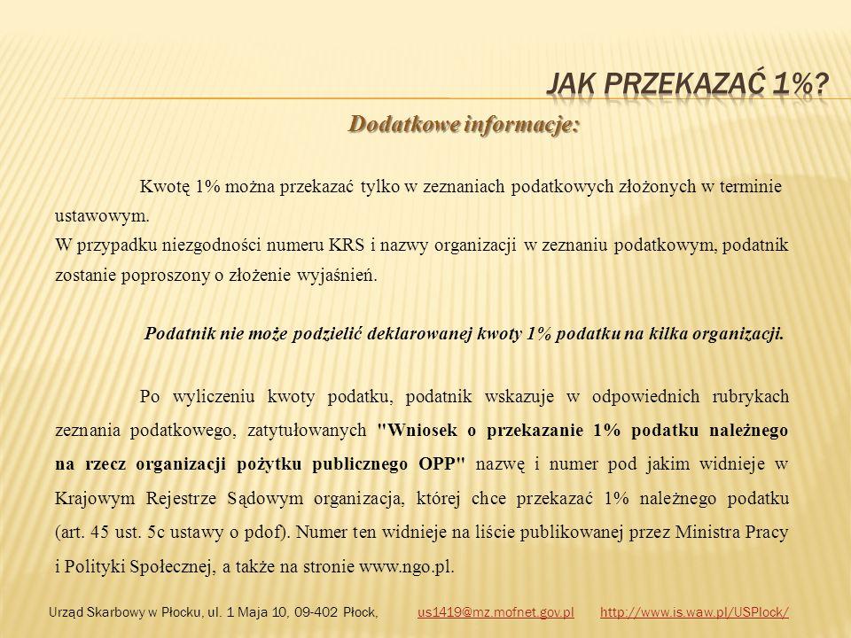 Dodatkowe informacje: Kwotę 1% można przekazać tylko w zeznaniach podatkowych złożonych w terminie ustawowym. W przypadku niezgodności numeru KRS i na