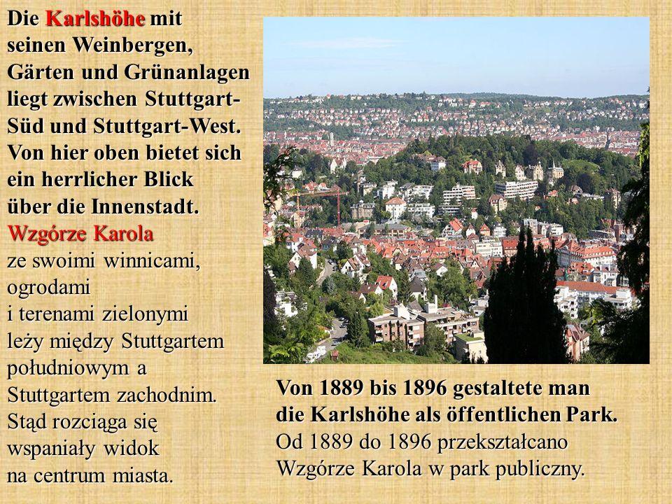 Die Karlshöhe mit seinen Weinbergen, Gärten und Grünanlagen liegt zwischen Stuttgart- Süd und Stuttgart-West. Von hier oben bietet sich ein herrlicher