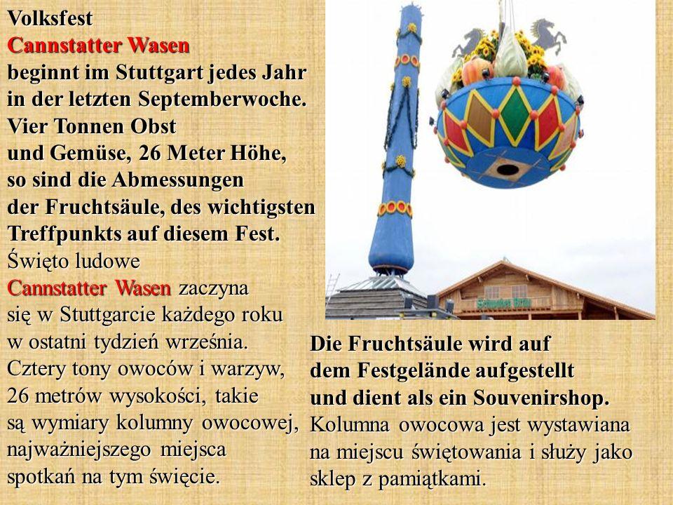 Volksfest Cannstatter Wasen beginnt im Stuttgart jedes Jahr in der letzten Septemberwoche. Vier Tonnen Obst und Gemüse, 26 Meter Höhe, so sind die Abm