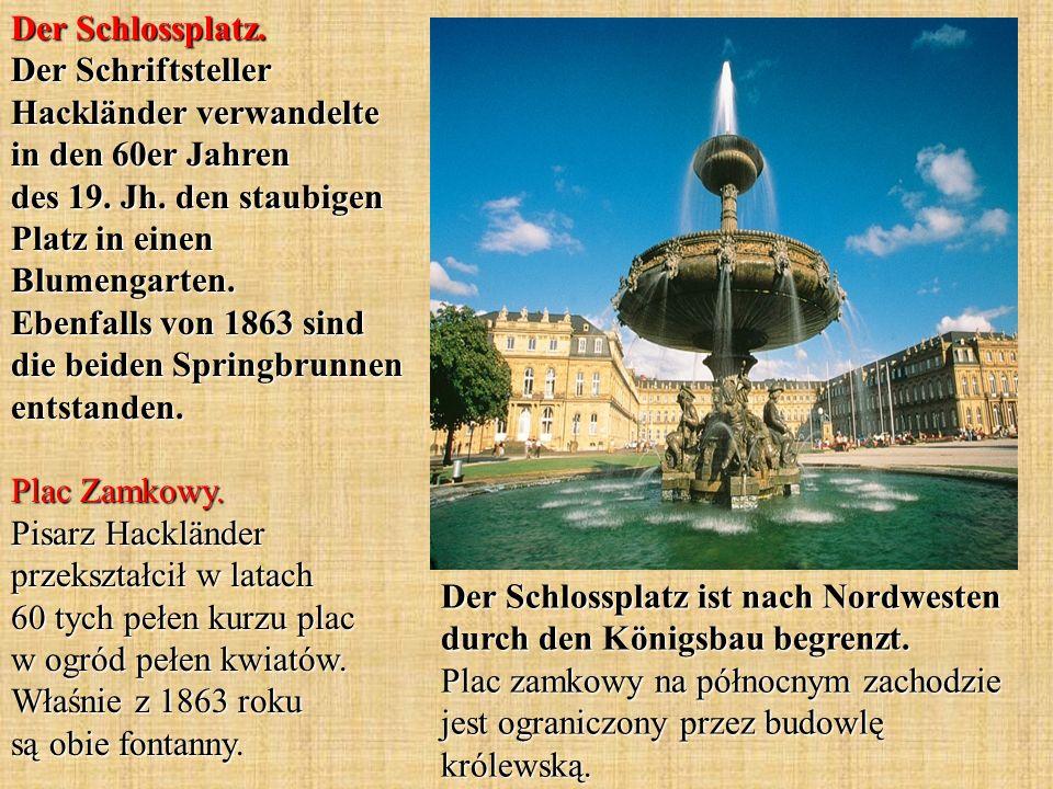 Der Schlossplatz. Der Schriftsteller Hackländer verwandelte in den 60er Jahren des 19. Jh. den staubigen Platz in einen Blumengarten. Ebenfalls von 18