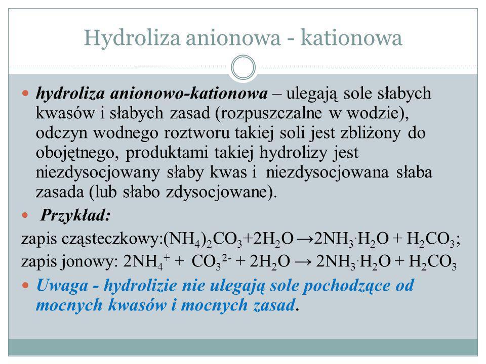 Hydroliza związków organicznych - ester + woda alkohol + kwas karboksylowy, - sacharoza + woda glikoza + fruktoza, - tłuszcz + 3 cz.