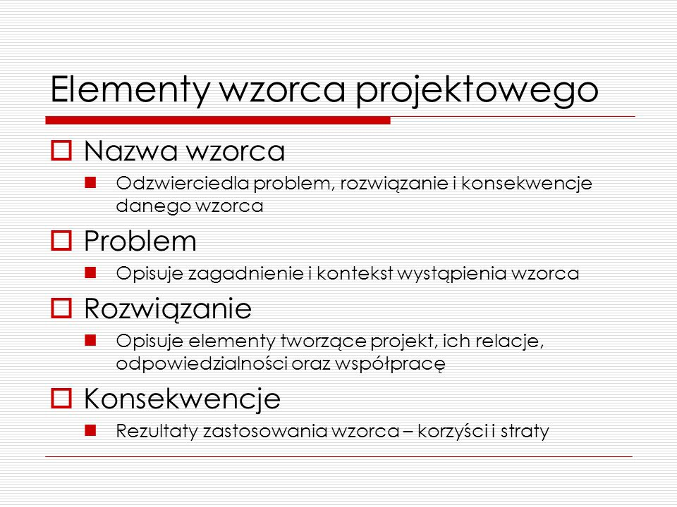 Czym jest wzorzec projektowy.