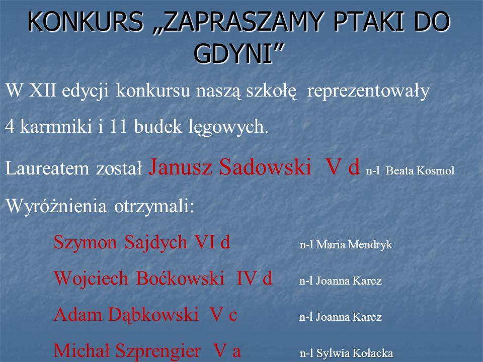 VII GDYŃSKI KONKURS PRZYRODNICZY W TROJMIEJSKICH LASACH Organizatorem konkursu była SP nr 13 w Gdyni.