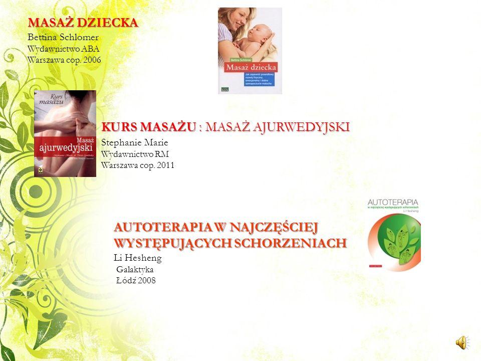 MASAŻ LECZNICZY. BADANIE I LECZENIE MIĘŚNIO- WO - POWIĘZIOWYCH PUNKTÓW SPUSTOWYCH Leon Chaitow, Sandy Fritz Elsevier Urban & Partner Wrocław 2009 Do p