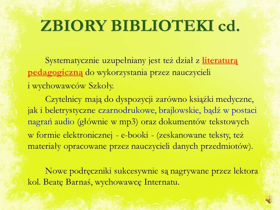 ZBIORY BIBLIOTEKI cd. Biblioteka posiada również dział z literaturą piękną wzbogacany o nowości – dary ofiarowane przez pracowników (są to powieści sp