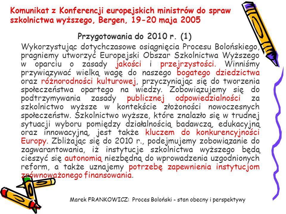Marek FRANKOWICZ: Proces Boloński - stan obecny i perspektywy Komunikat z Konferencji europejskich ministrów do spraw szkolnictwa wyższego, Bergen, 19