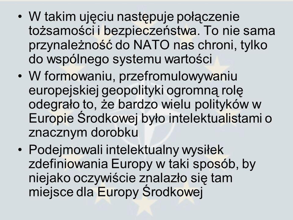 W takim ujęciu następuje połączenie tożsamości i bezpieczeństwa. To nie sama przynależność do NATO nas chroni, tylko do wspólnego systemu wartości W f