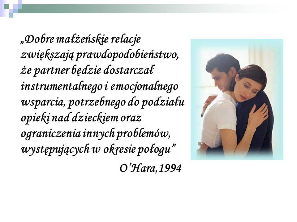 Dobre małżeńskie relacje zwiększają prawdopodobieństwo, że partner będzie dostarczał instrumentalnego i emocjonalnego wsparcia, potrzebnego do podział