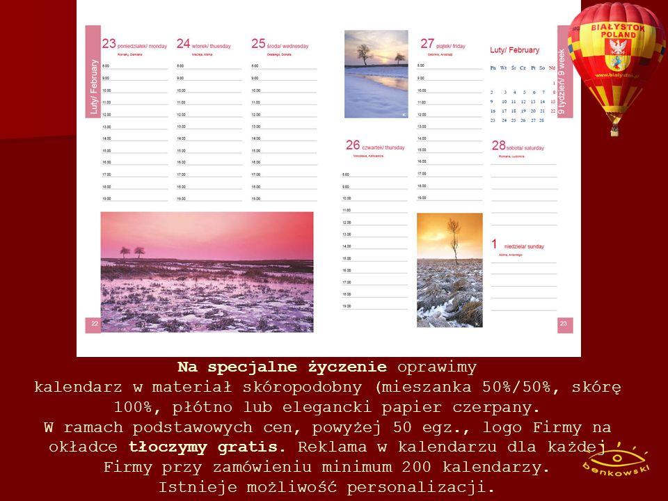 BONUSY przy mniejszych zamówieniach.Dla klientów, którzy zamówią kalendarz do dn.