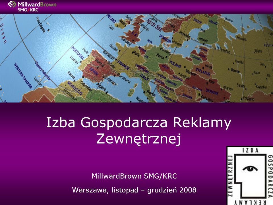 Izba Gospodarcza Reklamy Zewnętrznej MillwardBrown SMG/KRC Warszawa, listopad – grudzień 2008