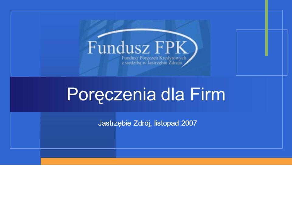 Poręczenia dla Firm Jastrzębie Zdrój, listopad 2007