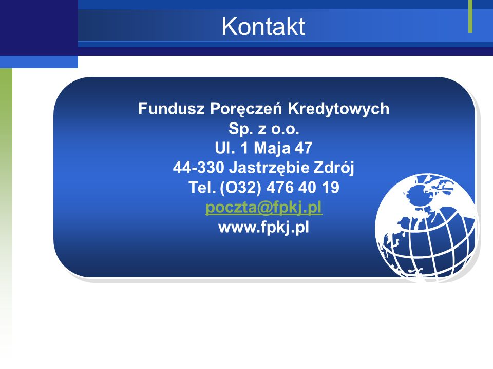 Kontakt Fundusz Poręczeń Kredytowych Sp. z o.o. Ul.