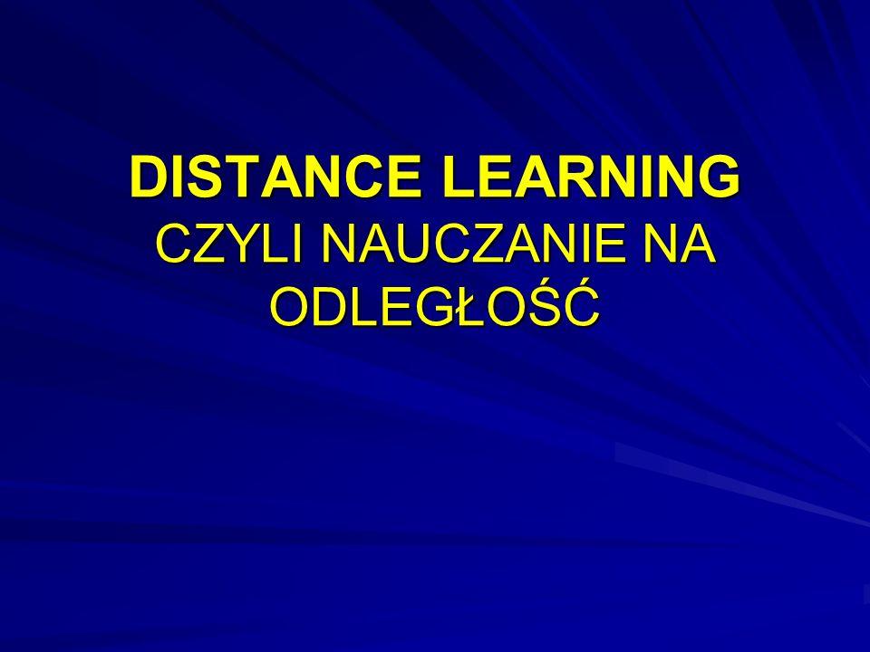 E-learning w Polsce.W Polsce nauczanie na odległość ma już ponad 200 letnią tradycję.