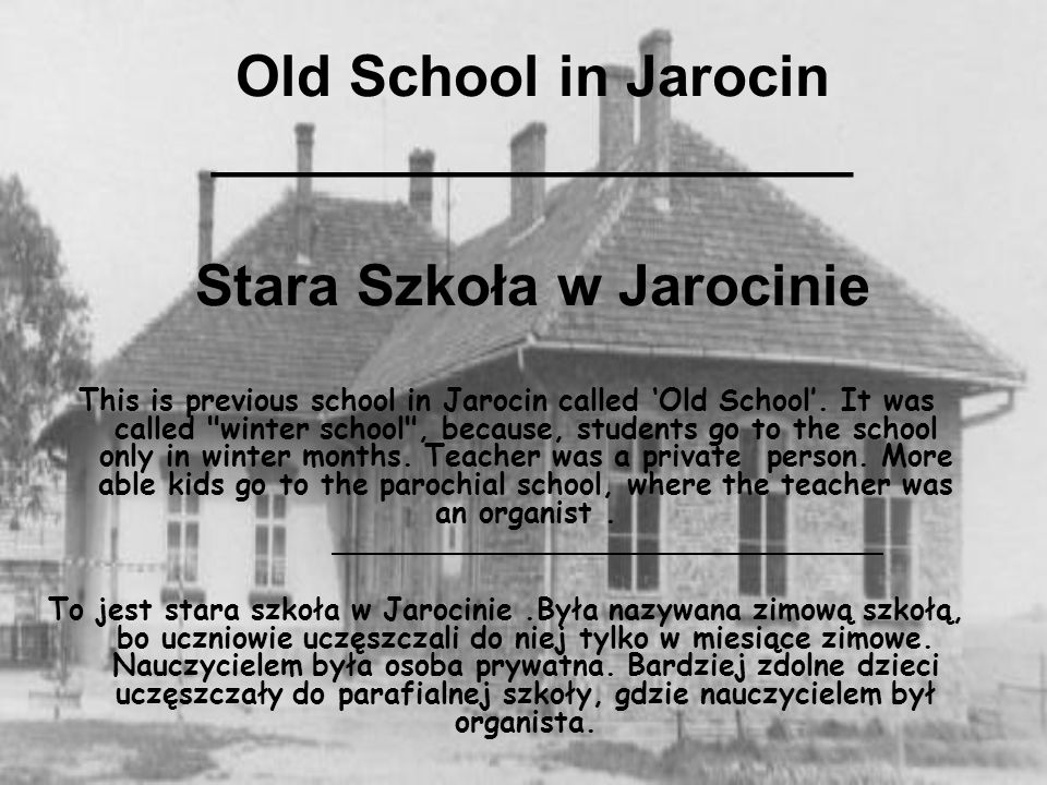 Old School in Jarocin ____________________ Stara Szkoła w Jarocinie This is previous school in Jarocin called Old School. It was called