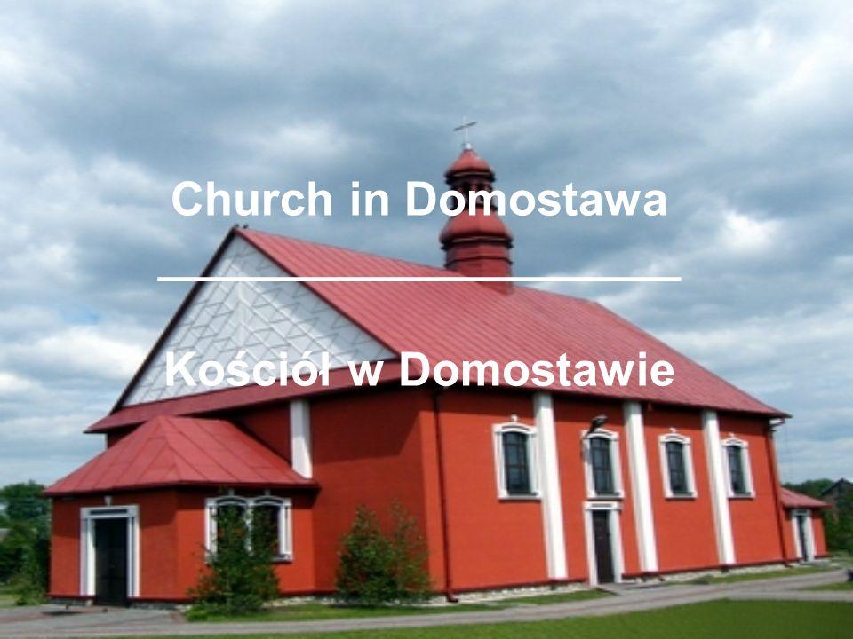 Church in Domostawa ____________________ Kościół w Domostawie