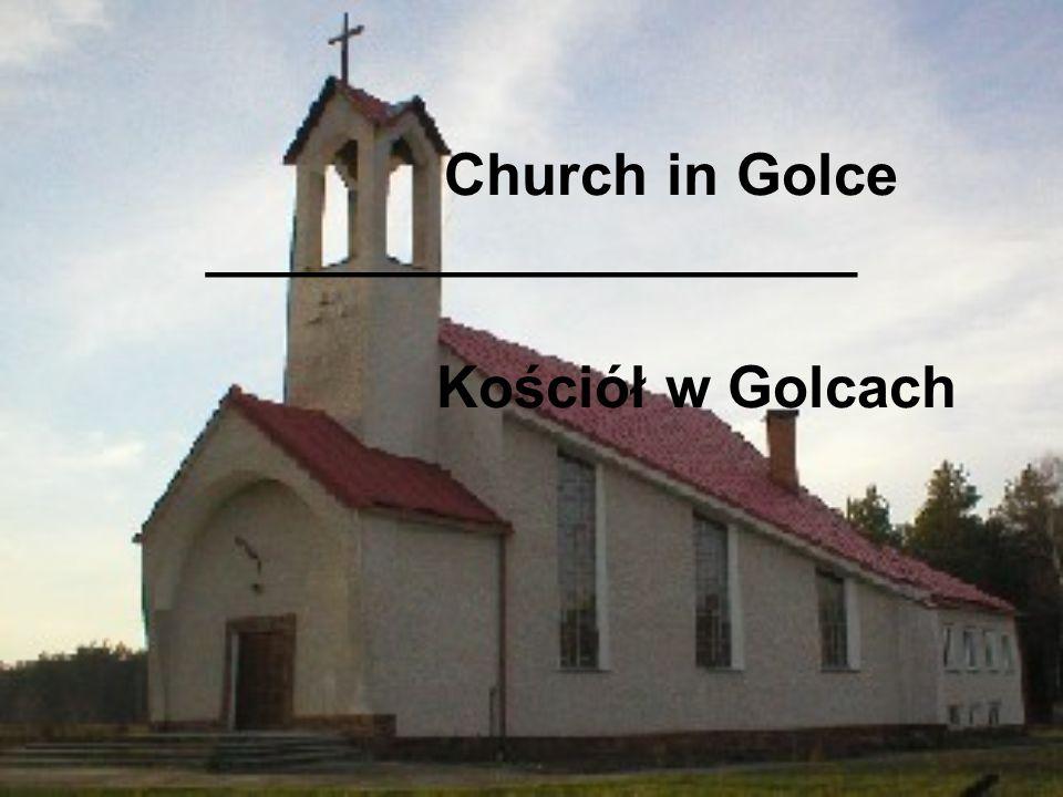 Church in Golce ____________________ Kościół w Golcach