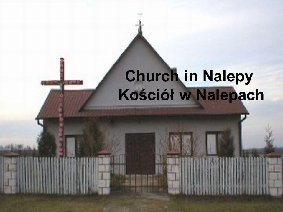 Church in Nalepy Kościół w Nalepach