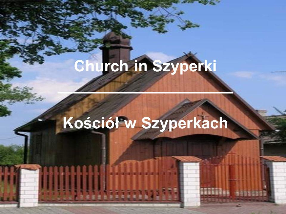 Church in Szyperki ____________________ Kościół w Szyperkach