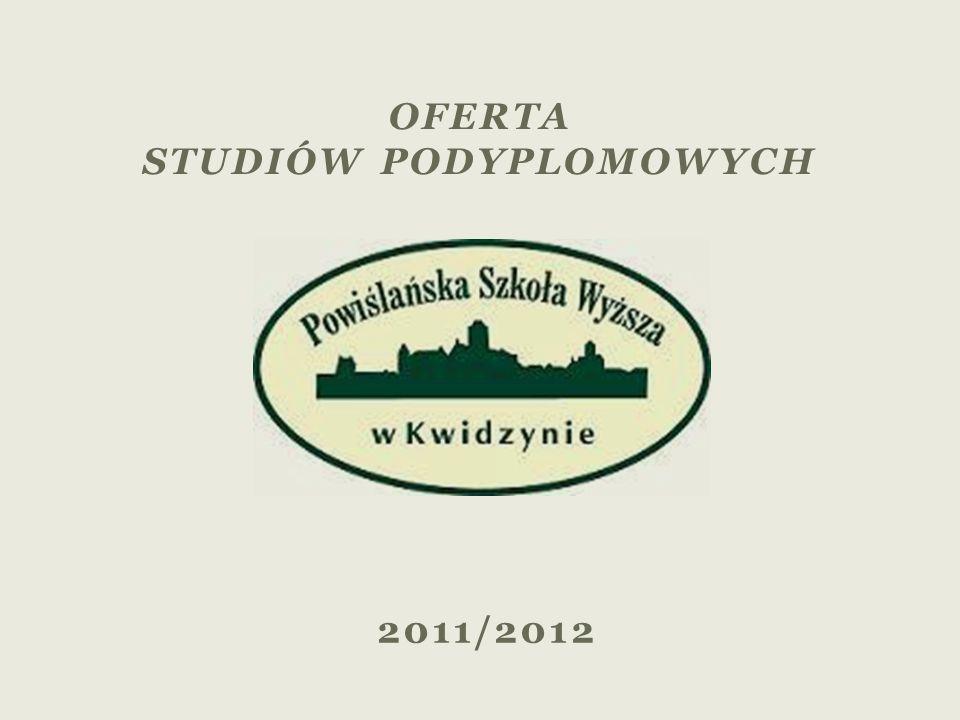 2011/2012 OFERTA STUDIÓW PODYPLOMOWYCH