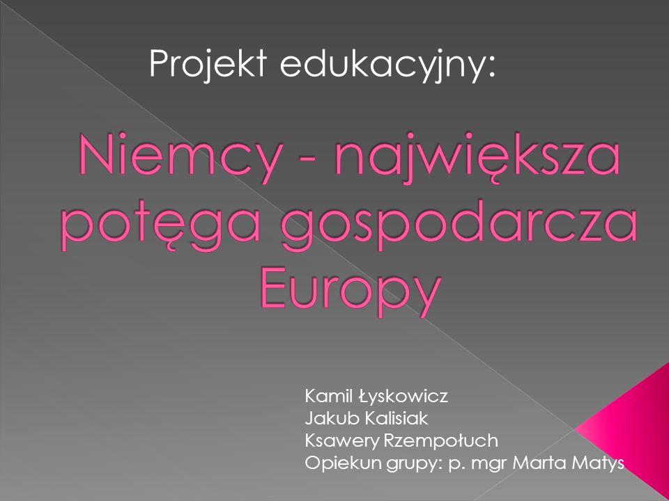 Projekt edukacyjny: Kamil Łyskowicz Jakub Kalisiak Ksawery Rzempołuch Opiekun grupy: p. mgr Marta Matys
