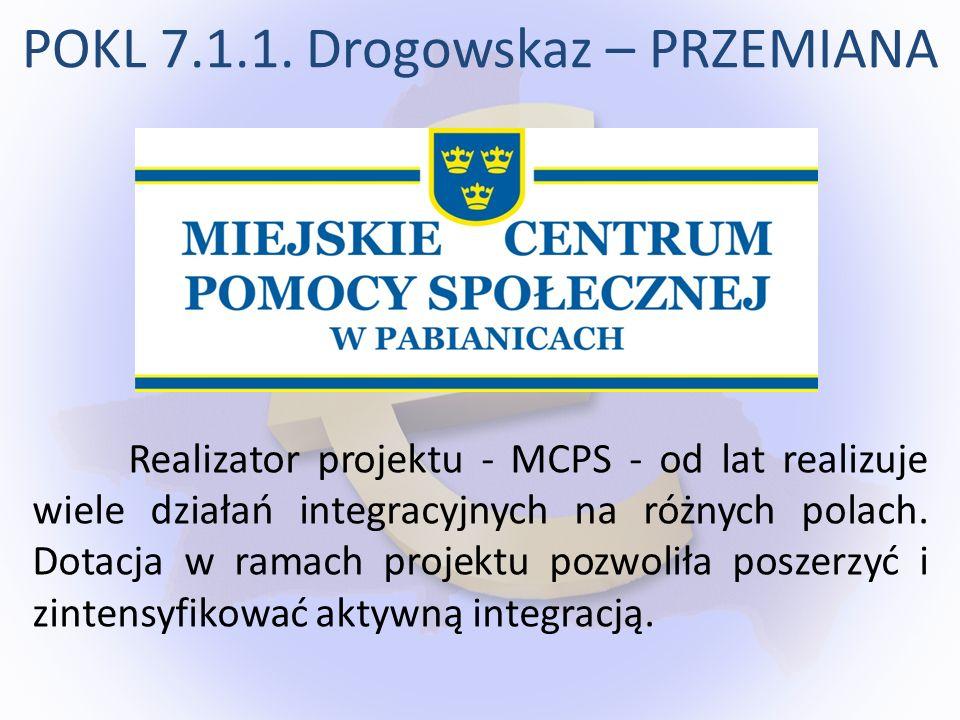 Realizator projektu - MCPS - od lat realizuje wiele działań integracyjnych na różnych polach. Dotacja w ramach projektu pozwoliła poszerzyć i zintensy