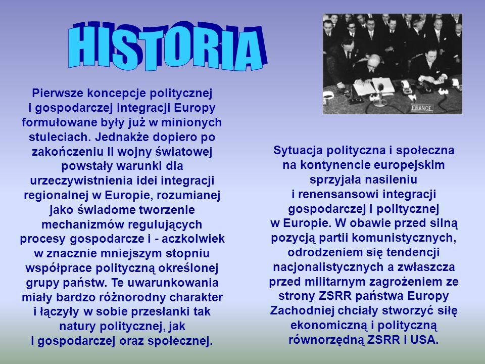 Pierwsze koncepcje politycznej i gospodarczej integracji Europy formułowane były już w minionych stuleciach. Jednakże dopiero po zakończeniu II wojny