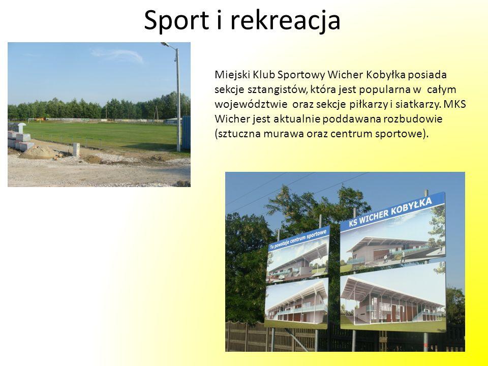 Sport i rekreacja Miejski Klub Sportowy Wicher Kobyłka posiada sekcje sztangistów, która jest popularna w całym województwie oraz sekcje piłkarzy i si