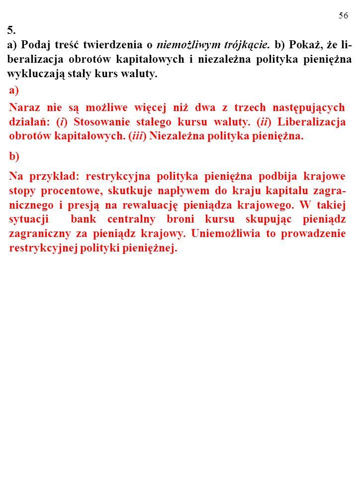 55 4 Czy Twoim zdaniem Polski dotyczy: a) Grzech pierworodny. b) Wrażliwość na dług. c) Niebezpieczeństwo nagłego zatrzyma- nia. Za każdym razem wyjaś