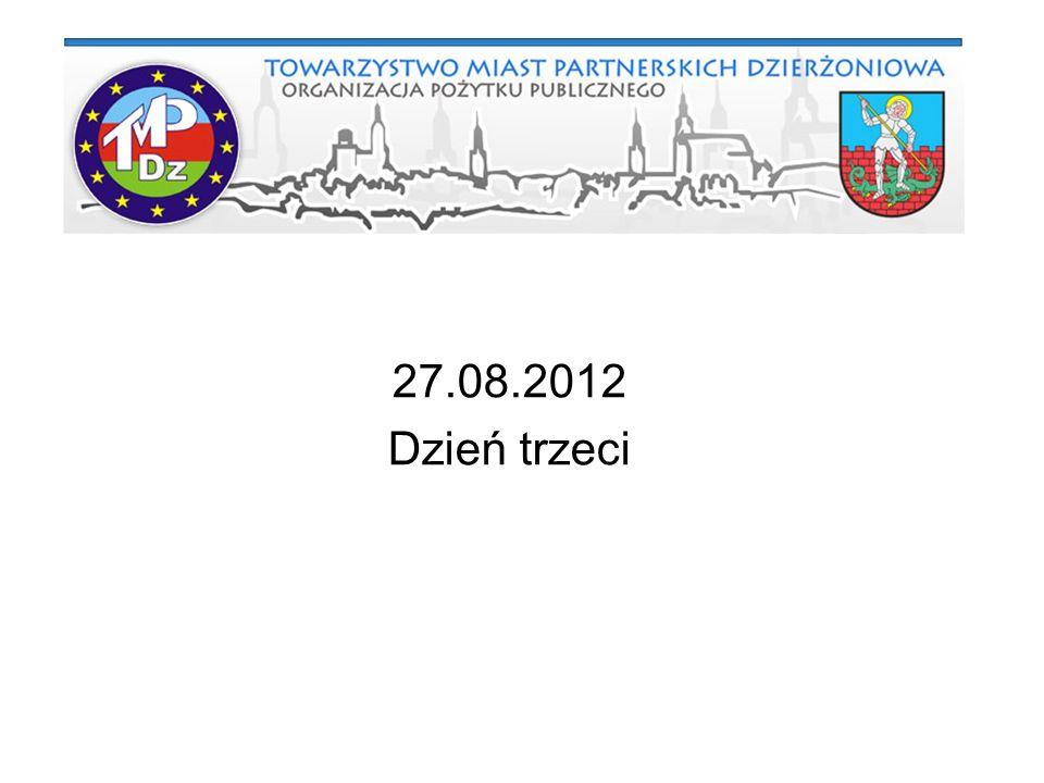 27.08.2012 Dzień trzeci