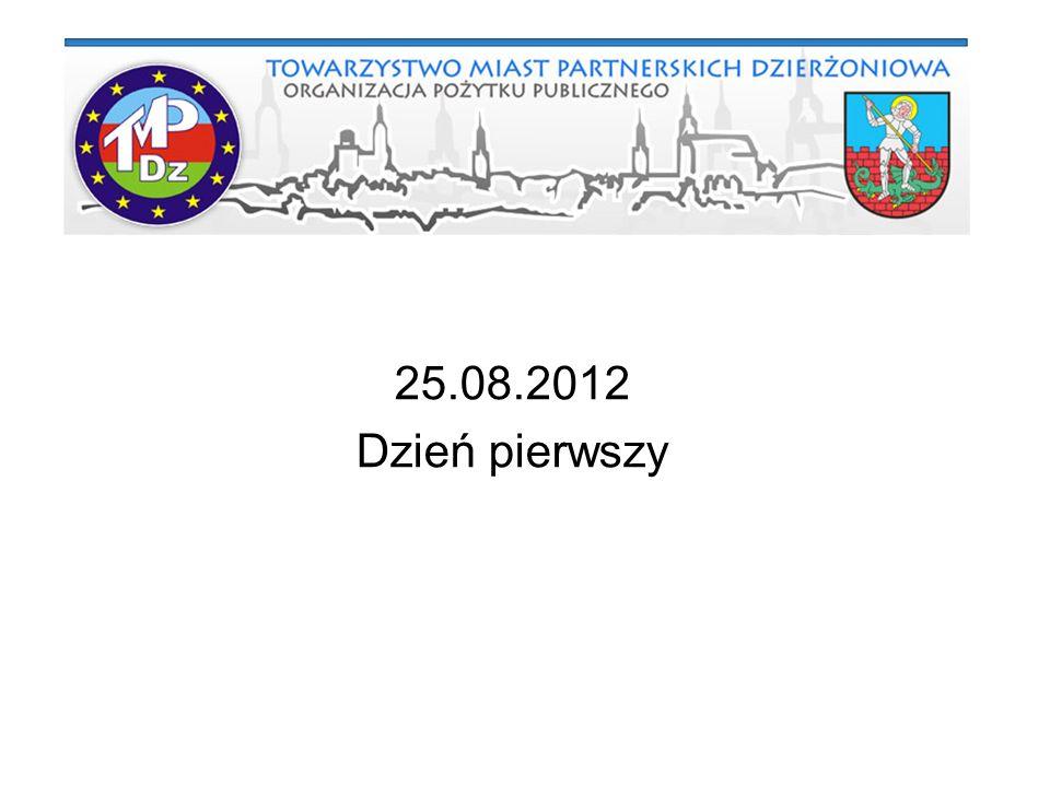 25.08.2012 Dzień pierwszy