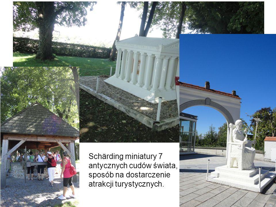 Schärding miniatury 7 antycznych cudów świata, sposób na dostarczenie atrakcji turystycznych.
