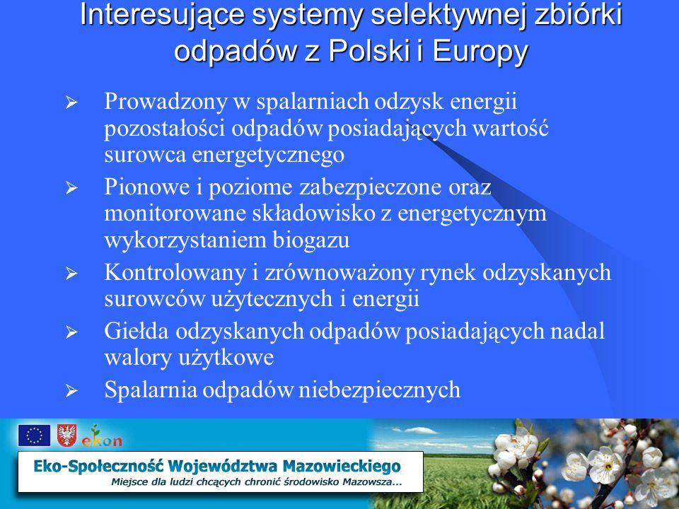 Interesujące systemy selektywnej zbiórki odpadów z Polski i Europy Wysoką sprawność system wiedeński zawdzięcza realizacji zespołu działań zmierzających do unikania bądź ograniczenia strumienia powstających odpadów przy wykorzystaniu odpowiedniego wsparcia legislacyjnego oraz, a może przede wszystkim, zmierzających do podnoszenia świadomości ekologicznej mieszkańców.