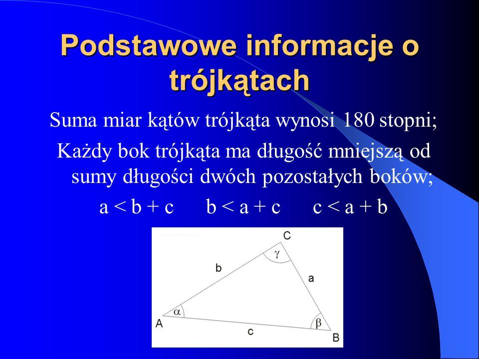 Trójkąty o katach 90, 60, 30 (stopni) Przyprostokątna, leżąca naprzeciw kąta 30°, równa jest połowie długości przeciwprostokątnej.