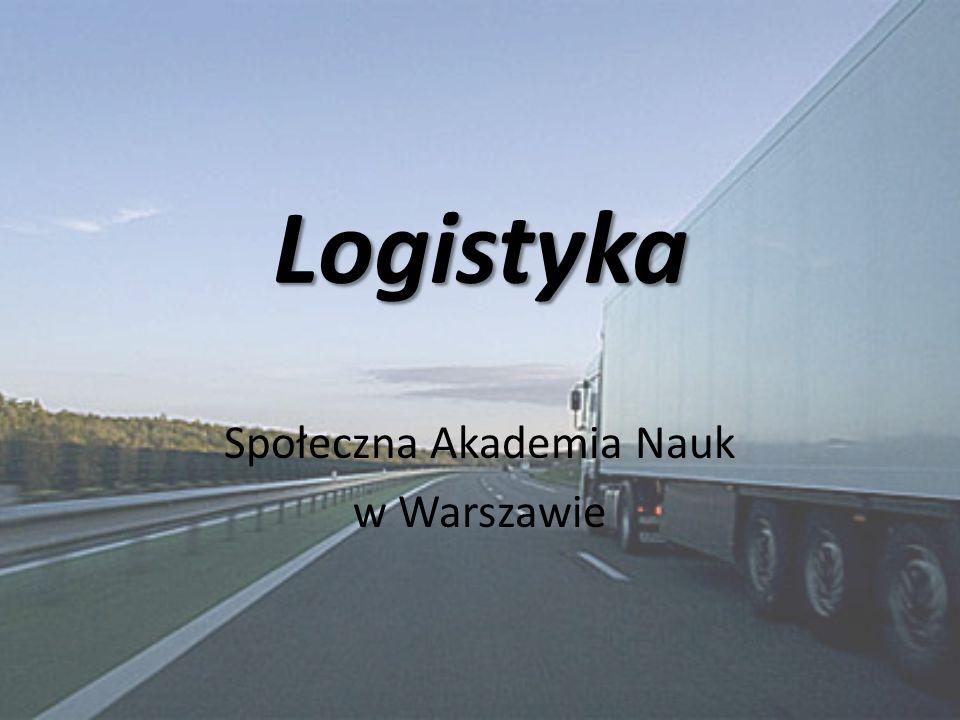 Logistyka Społeczna Akademia Nauk w Warszawie