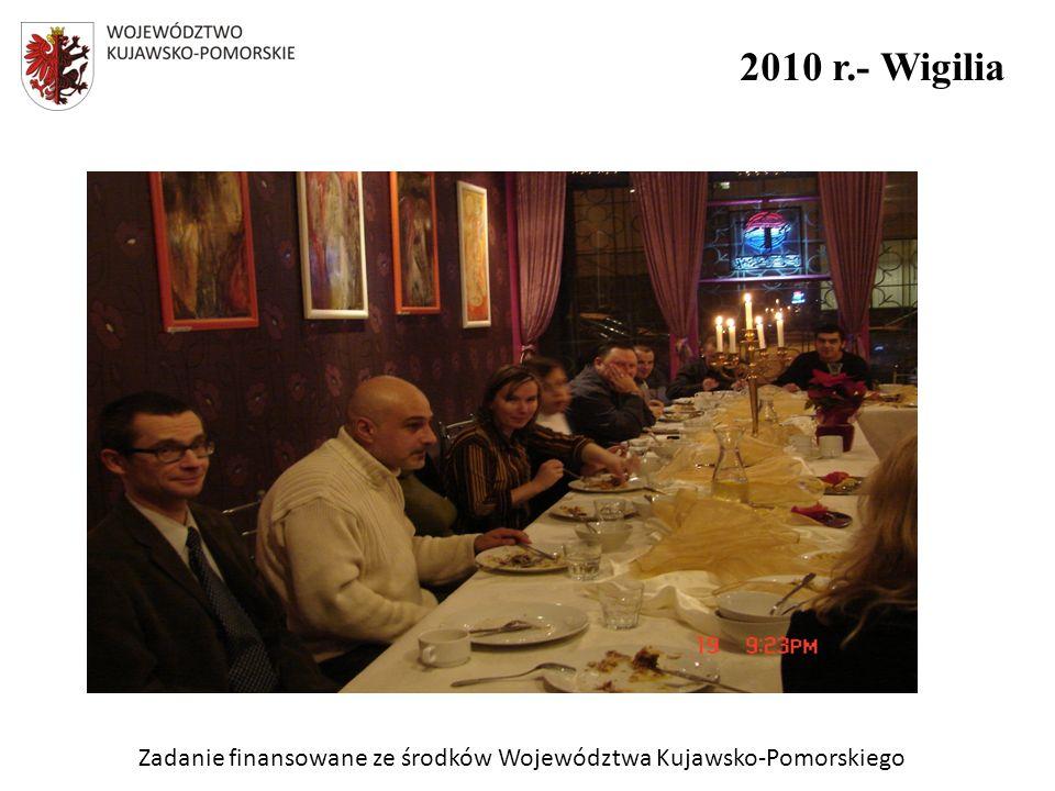 Zadanie finansowane ze środków Województwa Kujawsko-Pomorskiego 2010 r.- Wigilia