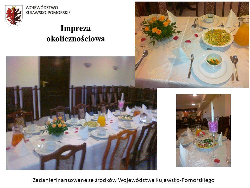 Zadanie finansowane ze środków Województwa Kujawsko-Pomorskiego Impreza okolicznościowa