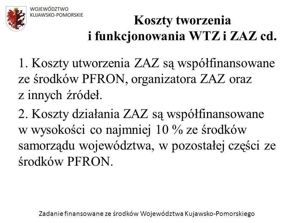 Zadanie finansowane ze środków Województwa Kujawsko-Pomorskiego 1.