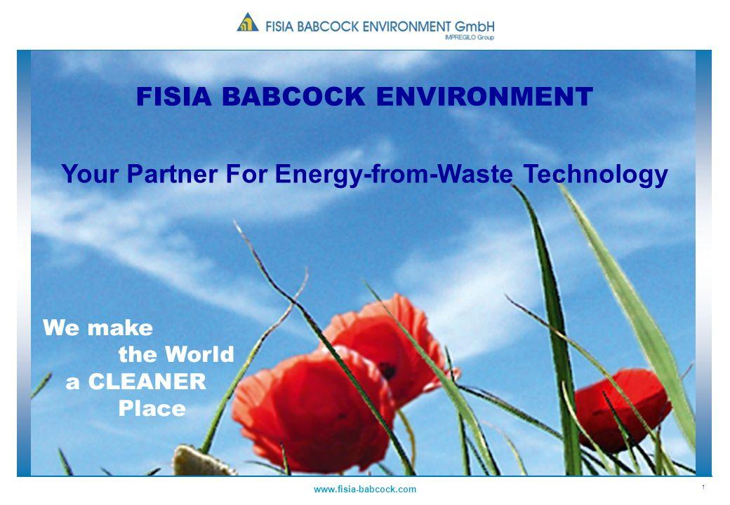 22 www.fisia-babcock.com Przekształcanie termiczne odpadów Unieszkodliwianie niebezpiecznych i szkodliwych substancji Wytwarzanie tzw.