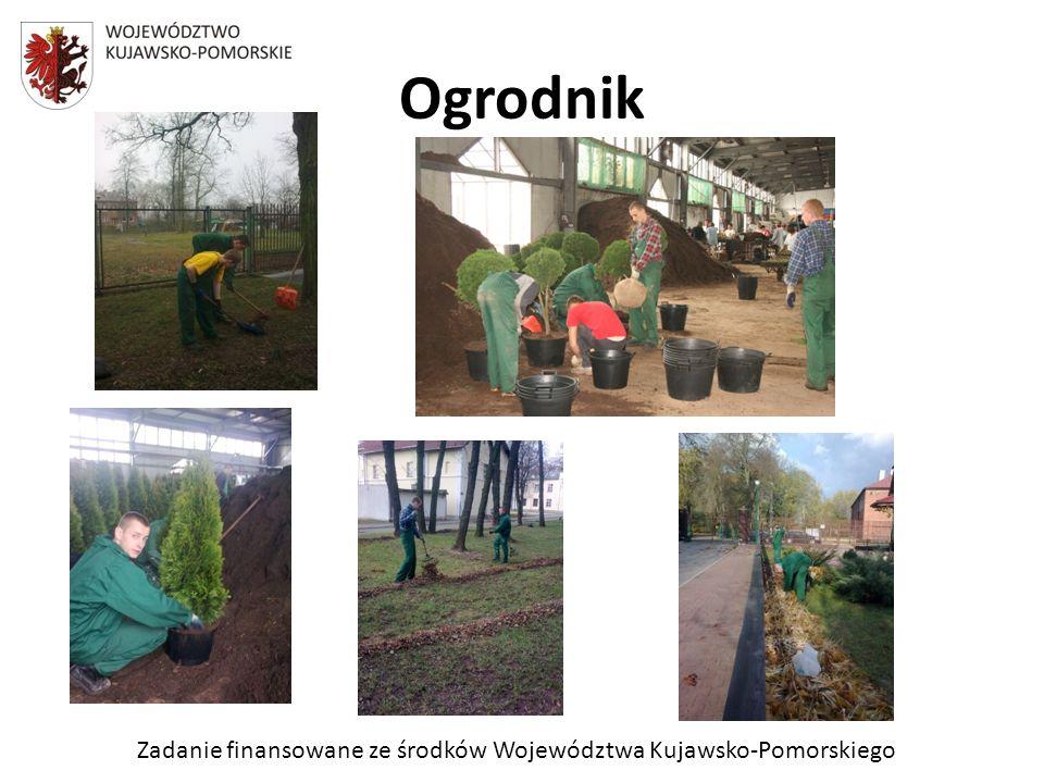 Zadanie finansowane ze środków Województwa Kujawsko-Pomorskiego Ogrodnik